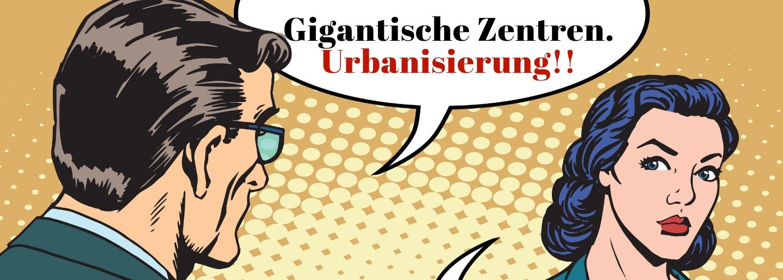 ÖGV Neuigkeiten: MEGATREND: Urbanisierung