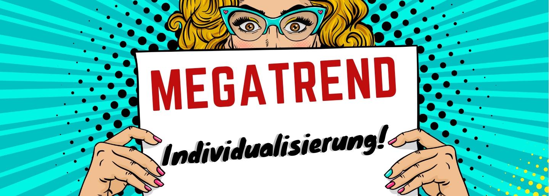 ÖGV Nachrichten: MEGATREND Individualisierung
