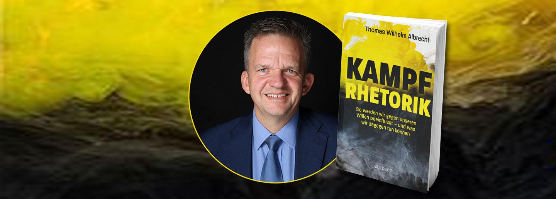 ÖGV Veranstaltungen: Buchpräsentation – Kampfrhetorik von Thomas W. Albrecht